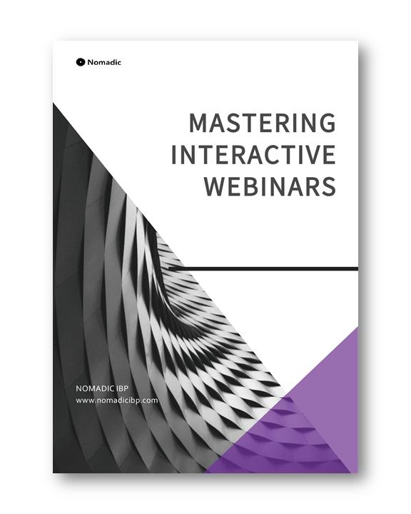 Mastering Interactive Webinars | Nomadic IBP
